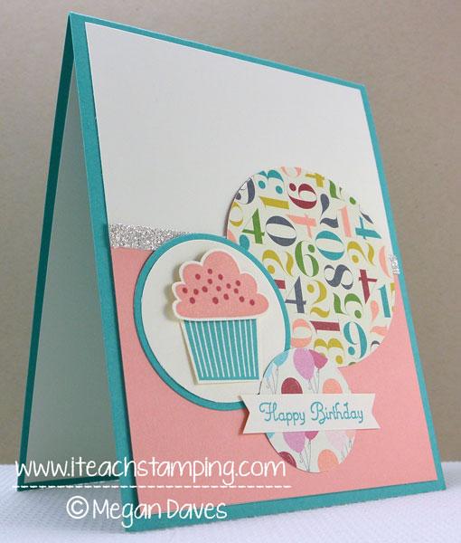 Hand Made Birthday Card Idea I Teach Stamping