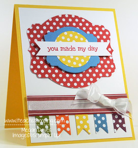 Need a Quick 'You Made My Day' Card for a Friend? – Video Tutorial