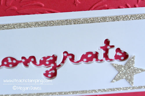 DIY Card Making:  How to Make This Congratulations Card Using Thinlit Dies
