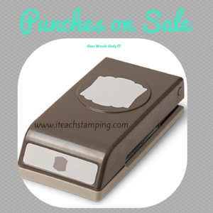Stampin' Up! Punches on Sale – And More!!!
