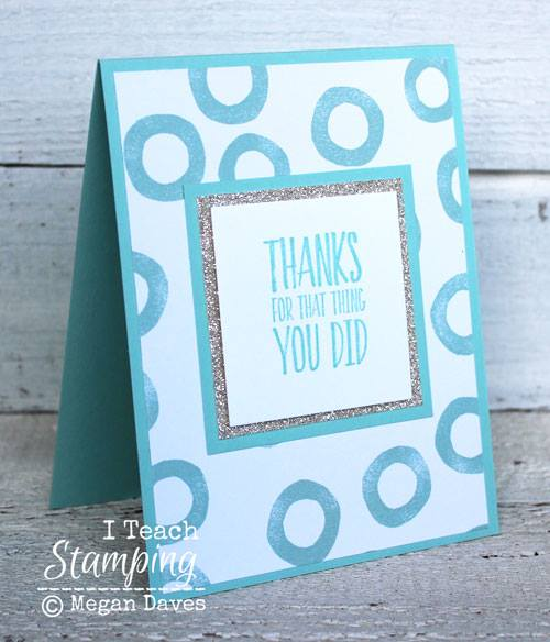 Looking For Ideas For Handmade Thank You Cards I Teach Stamping
