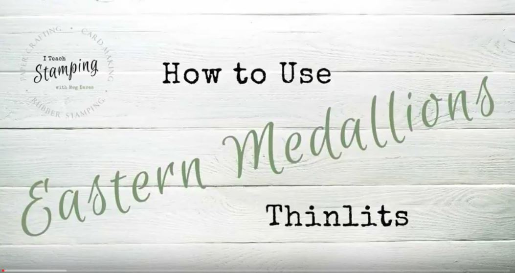 How To Use the Eastern Medallion Thinlits from Stampin' Up!