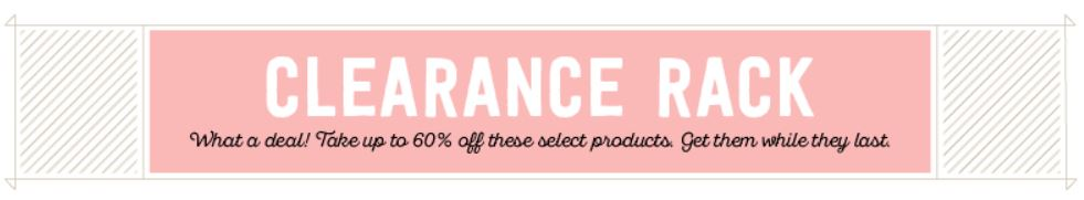 Stampin' Up! Clearance Rack Goodies Galore Available While Supplies Last!