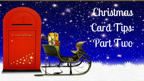 Christmas Card Tips_ Part Two