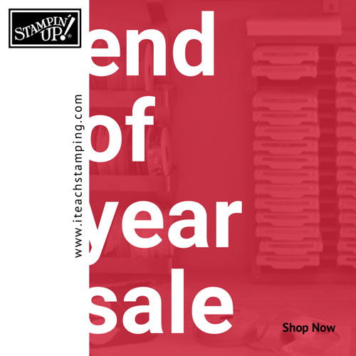 Year End Sale with Stampin' Up!