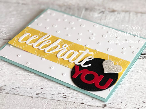 Stampin Up Celebrate You Thinlits | mixed with glimmer paper