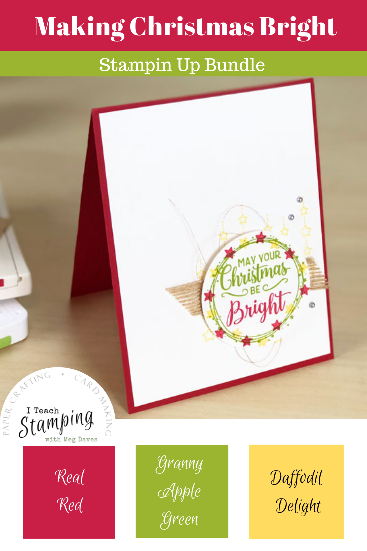 Stampin Up Making Christmas Bright