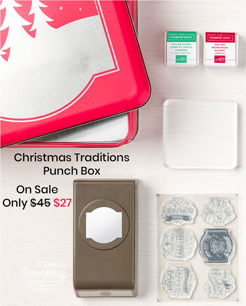 Stampin Up Christmas Traditions Punch Box | The Stampin Up Christmas Traditions Punch Box