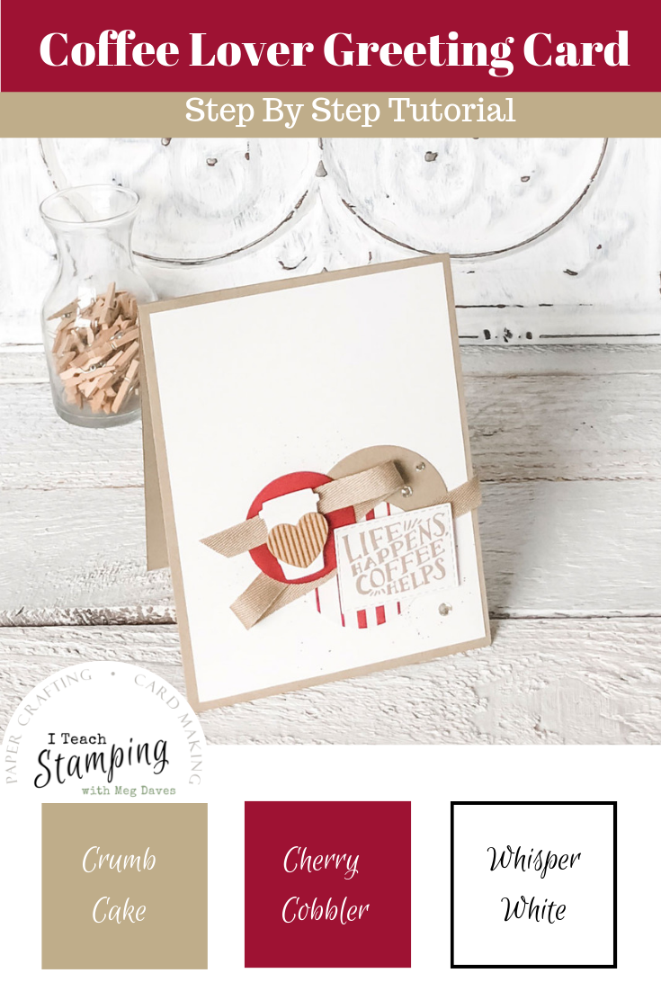 retiring list 2019 stampin up | stampin up coffee cafe card