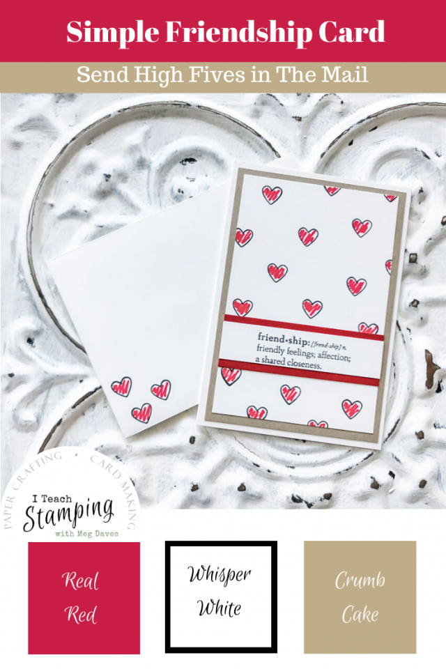 Simple friendship cards don't have to be boring - come see how to make them in mere minutes!