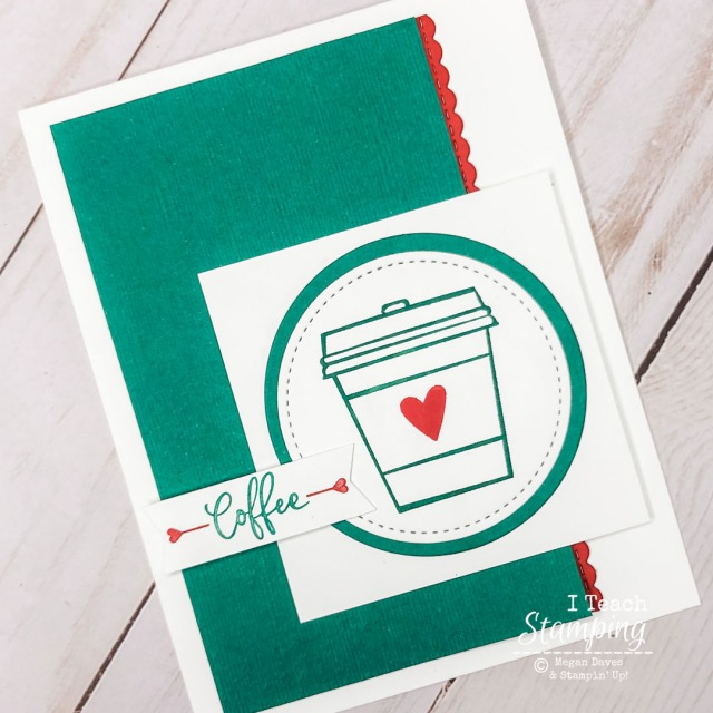cards for coffee lovers are easy to make when you use this rubber stamp and coordinating green, red and white cardstock