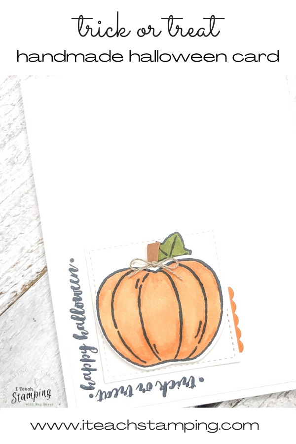 One of my Halloween Greeting Cards made using a sweet and simple hand stamped, hand colored and die cut pumpkin