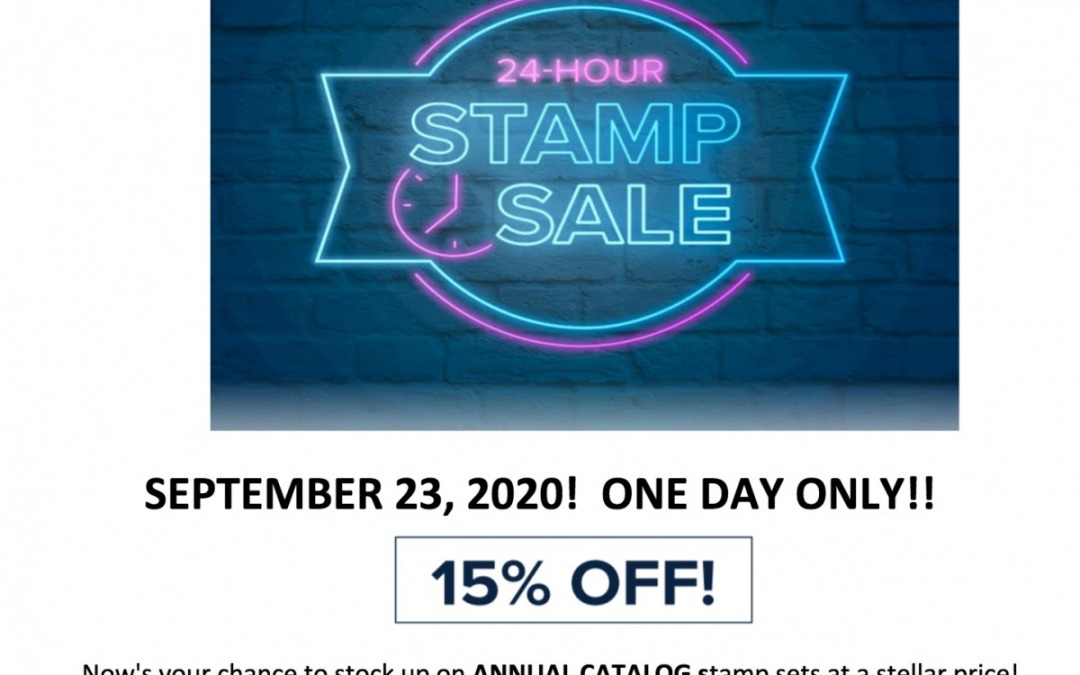 One Day Stamp Sale!  Sept 23, 2020 Only!