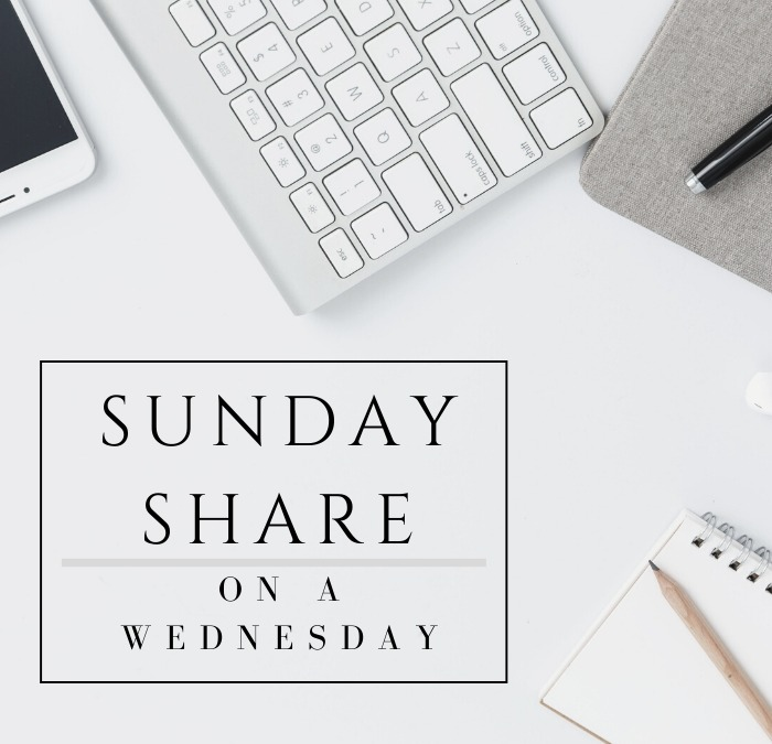Sunday Share On Wednesday
